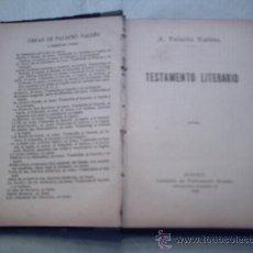 Libros antiguos: TESTAMENTO LITERARIO DE ARMANDO PALACIO VALDÉS (1929, PRIMERA EDICIÓN, VICTORIANO SUAREZ). Lote 11773205