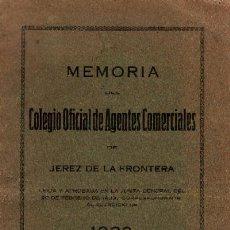 Libros antiguos: MEMORIA DEL COLEGIO OFICIAL DE AGENTES COMERCIALES DE JEREZ DE LA FRONTERA A-JER-0097. Lote 8471329