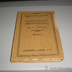 Libros antiguos: ORIENTACION PROFESIONAL (PROF. W. J. RUTTMANN) 1929. Lote 25939583
