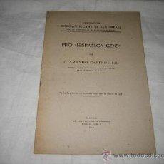 Libros antiguos: PRO HISPANICA GENS POR ARMANDO CASTROVIEJO MADRID 1912. Lote 8796477