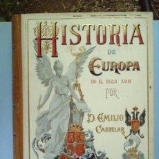 Libros antiguos: HISTORIA DE EUROPA EN ELSIGLO 19--1896-1900-- POR D. EMILIO CASTELAR-EDITOR FELIPE GONZALEZ ROJAS. Lote 26834378