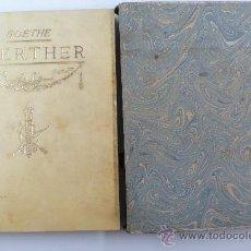 Libros antiguos: WERTHER, GOETHE. JUAN VILA ED. ILUSTRACIONES DE IVORI. 71/350 FIRMADO Y NUMERADO. . Lote 27594415