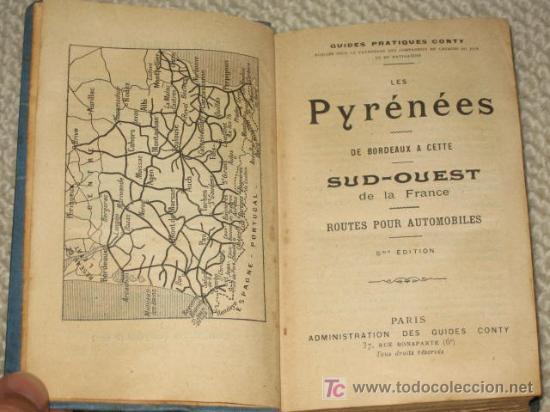 Libros antiguos: Pirineos. Pyrénées. Sud-Ouest de la France routes pour automobiles. Guides Conty. 1909. Mapas - Foto 2 - 25401748