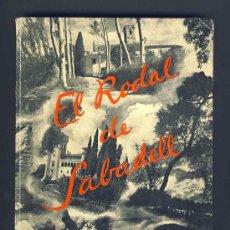 Libros antiguos: LLIBRE EL RODAL DE SABADELL, D'EN JOSEP ROSELL. ANYS 30 (VEURE FOTO ADICIONAL). Lote 42338019
