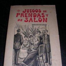 Libros antiguos - JUEGOS DE PRENDAS Y DE SALON, EDICION ILUSTRADA CON NUMEROSOS GRABADOS, EDT, CENTRO - 25309313