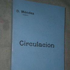 Libros antiguos: CIRCULACIÓN (REGLAMENTO PARA VEHÍCULOS DE TODO TIPO DE TRACCIÓN MECÁNICA, 1929). Lote 27480445