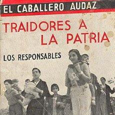 Alte Bücher - EL CABALLERO AUDAZ. TRAIDORES A LA PATRIA. LA VERDAD SOBRE ASTURIAS Y CATALUÑA. 1935 - 8975560