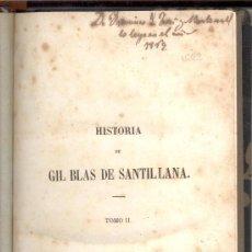 Libros antiguos: HISTORIA DE GIL BLAS DE SANTILLANA M LE SAGE DON JUAN ANTONIO LLORENTE 1857. Lote 17372107