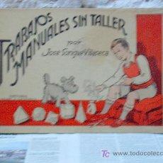 Libros antiguos: TRABAJOS MANUALES SIN TALLER. Lote 8997023