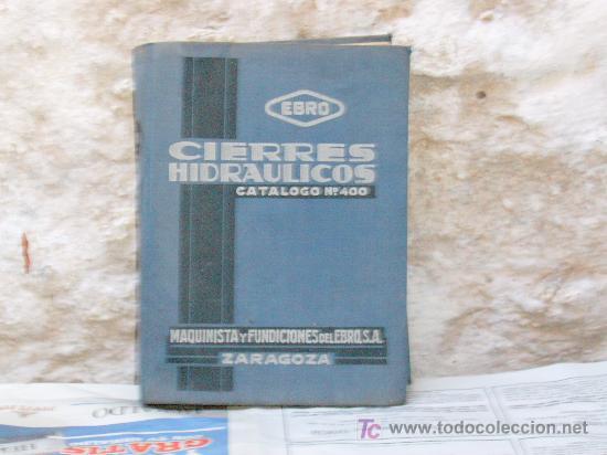 CIERRES HIDRAULICOS,EBRO. (Libros Antiguos, Raros y Curiosos - Ciencias, Manuales y Oficios - Otros)