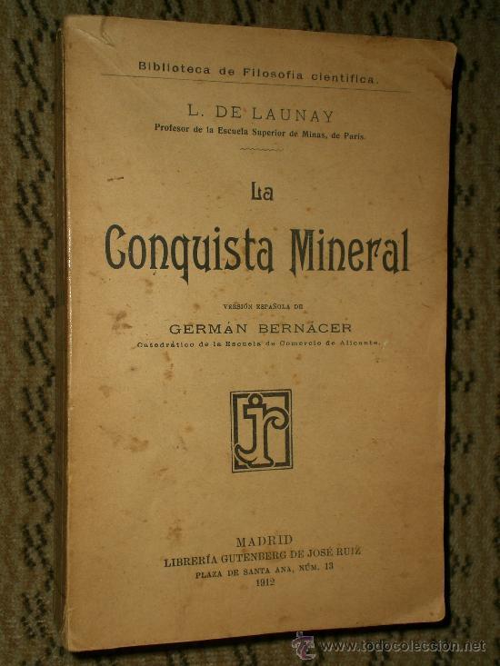 LA CONQUISTA MINERAL. (Libros Antiguos, Raros y Curiosos - Ciencias, Manuales y Oficios - Otros)