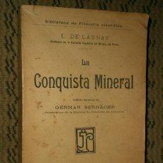 Libros antiguos: LA CONQUISTA MINERAL.. Lote 17311538