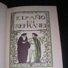 EL AÑO EN REFRANES- SEVILLA 1896,ORDENO Y GLOSO-FRANCISCO RODRIGEZ MARTIN,DECORO,A.VIVANCOS-