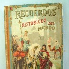 Libros antiguos: RECUERDOS HISTORICOS DEL MUNDO-SATURNINO CALLEJA. Lote 24535708