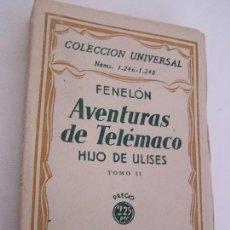 Libros antiguos: AVENTURAS DE TELÉMACO, HIJO DE ULISES-FENELÓN-T.II-ESPASA-CALPE-1932-COLECCIÓN UNIVERSAL,1246 A 1248. Lote 25823249
