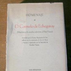 Libros antiguos: HOMENAJE A D.CARMELO DE ECHEGARAY.(MISCELANIA DE ESTUDIOS REFERENTES AL PAIS VASCO).1928.. Lote 26427989