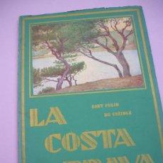 Libros antiguos: LA COSTA BRAVA - 1933 - SANT FELIU DE GUÍXOLS - REVISTA AGOST 1933. Lote 26515769
