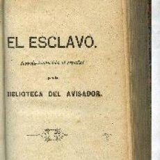 Libros antiguos: EL ESCLAVO ,1850,VALENCIA,,SIGUE CHATEAUBRIAND.EL ULTIMO ABENCERRAGE, 1853,VALENCIA .... Lote 9222806