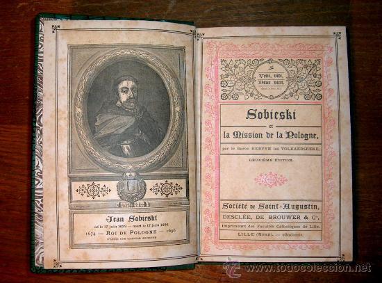 SOBIESKI ET LA MISSION DE LA POLOGNE.KERVYN DE VOLKAERSBEKE.1889.GRABADOS. (Libros Antiguos, Raros y Curiosos - Otros Idiomas)