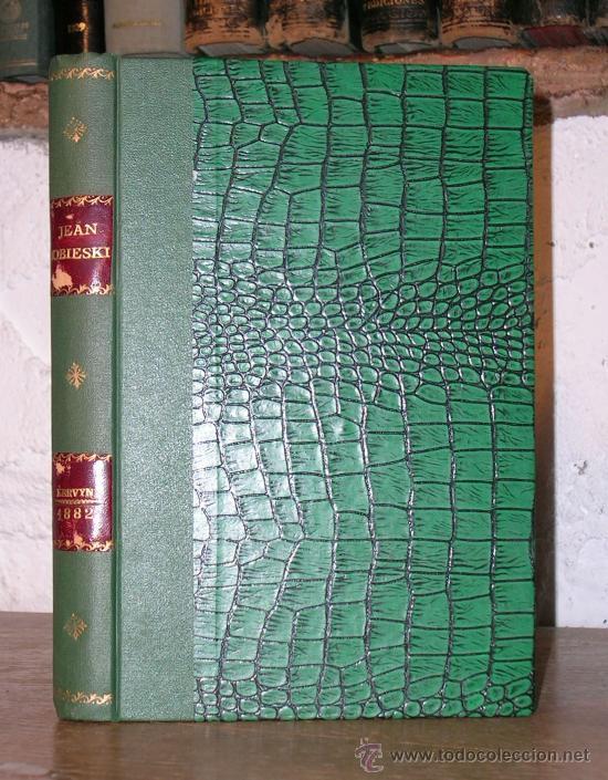 Libros antiguos: SOBIESKI ET LA MISSION DE LA POLOGNE.KERVYN DE VOLKAERSBEKE.1889.GRABADOS. - Foto 2 - 25859920