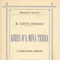 Libros antiguos: AIRES D´A MIÑA TERRA DE CURROS ENRÍQUEZ. Lote 22361998