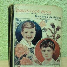 Libros antiguos: JUAN EL RISUEÑO Y JUAN EL GRUÑÓN , CONDESA DE SÉGUR , BIBLIOTECA ROSA, BARCELONA. HACIA 1933. Lote 16381977