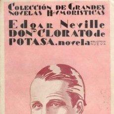 Libros antiguos: 1929 DON CLORATO DE POTASA DE EDGAR NEVILLE. Lote 22803265