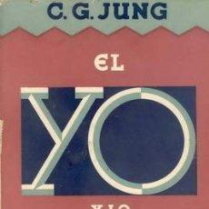 Libros antiguos: EL YO Y LO INCONSCIENTE DE CARL JUNG. Lote 52360799