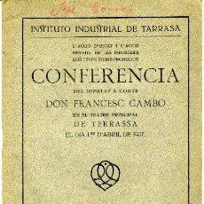 Libros antiguos: L'ACCIÓ D'ESTAT I L'ACCIÓ PRIVADA EN LES INDÚSTRIES QUE... - FRANCESC CAMBÓ - TERRASSA, 1917. Lote 26640243