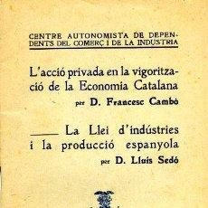 Libri antichi: L'ACCIÓ PRIVADA EN LA VIGORITZACIÓ DE LA ECONOMIA CATALANA - FRANCESC CAMBÓ - 1917. Lote 26640244