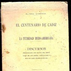Libros antiguos: CONSTITUCION DE CADIZ. EL CENTENARIO DE CADIZ. DISCURSOS. 78 PAGS. 7´5 X 11. 1913.. Lote 27208030