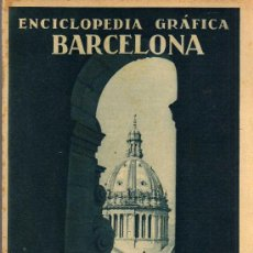 Libros antiguos: ENCICLOPEDIA GRÁFICA - BARCELONA - EDITORIAL CERVANTES 1929. Lote 22758191