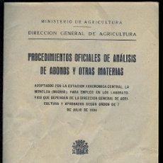 Libros antiguos: PROCEDIMIENTOS OFICIALES DE ANALISIS DE ABONOS Y OTRAS MATERIAS. 26 PAG. 7 X 10 CM.. Lote 13205792