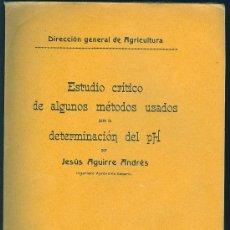 Libros antiguos: ESTUDIO CRITICO DE ALGUNOS METODOS PARA LA DETERMINACION DEL PH. AGUIRRE ANDRES. 23 PAG. 7 X 10 CM.. Lote 13205793