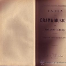Alte Bücher - Historia drama musical. Eduardo SCHURÉ. - 26734449