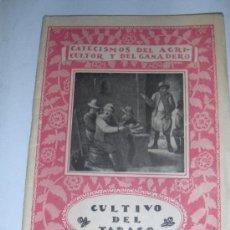 Libros antiguos: CULTIVO DEL TABACO. CATECISMO DEL AGRICULTOR Y DEL GANADERO. 1932.. Lote 19334046