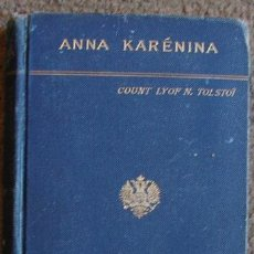 Libros antiguos: ANNA KARÉNINA, DE LEON TOLSTOI. CIRCA 1890. Lote 27267360