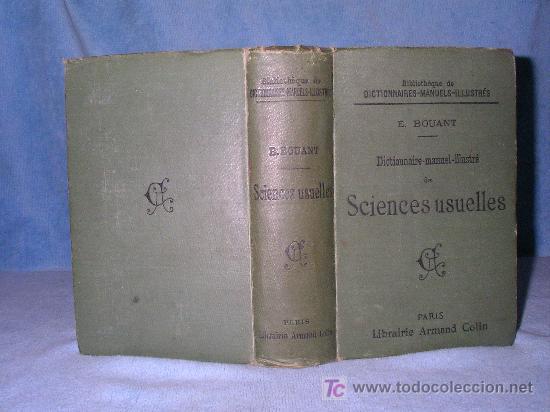 DICCIONARIO MANUAL ILUSTRADO DE LAS CIENCIAS - AÑO 1903 - BELLOS GRABADOS. (Libros Antiguos, Raros y Curiosos - Ciencias, Manuales y Oficios - Otros)