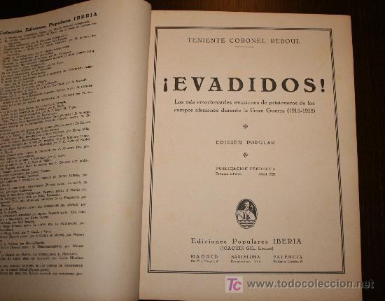 Libros antiguos: EVADIDOS 1ª PARTE - TENIENTE CORONEL REBOUL - ED. POPULARES IBERIA - 1933 - Foto 3 - 26470281