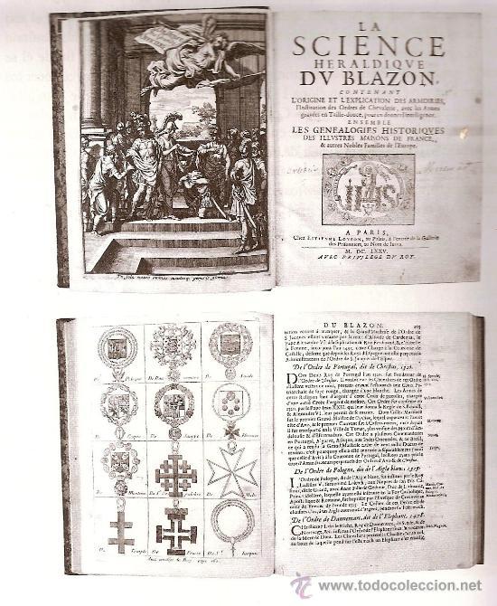 1675 LA SCIENCE HERALDIQUE BLAZON.HERALDICA. BLASON.GENEALOGIES DES ILLUSTRE MAISONS FRANCE PARIS (Libros Antiguos, Raros y Curiosos - Historia - Otros)