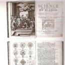 Libros antiguos: 1675 LA SCIENCE HERALDIQUE BLAZON.HERALDICA. BLASON.GENEALOGIES DES ILLUSTRE MAISONS FRANCE PARIS. Lote 9658361
