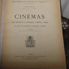 Libros antiguos: CINEMAS, VUES EXTERIEURES ET INTERIEURES, DETAILS, PLANS. GASTON LEFOL. E. VERGES. . Lote 26947033