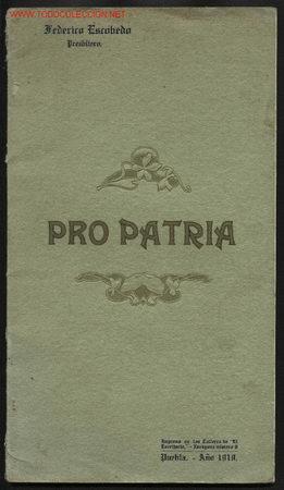 PRO PATRIA, POESÍAS ESCRITAS Y RECITADAS POR SU AUTOR FEDERICO ESCOBEDO. 1910 (Libros Antiguos, Raros y Curiosos - Literatura - Otros)