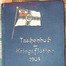 Libros antiguos: TASCHENBUCH DER KRIEGSFLOTTEN, 1905. Lote 8169177