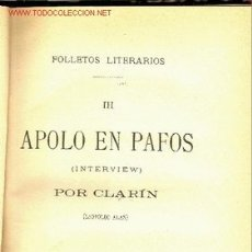 Libros antiguos: CLARIN (LEOPOLDO ALAS). APOLO EN PAFOS: INTERVIEW. MADRID, 1887.. Lote 8236327