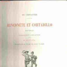 Libros antiguos: M. DE CERVANTES. RINCONÈTE ET CORTADILLO. PARÍS, 1891. CERVANTINA. Lote 14814560