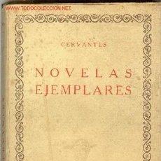 Libros antiguos: NOVELAS EJEMPLARES - MIGUEL CERVANTES SAAVEDRA VOL II / RINCONETE Y CORTADILLO GITANILLA, 1 LAMINA. Lote 15749375