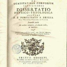 Libros antiguos: FORTUNATO DE BRIXIA. DE QUALITATIBUS CORPORUM. SENSIBILIBUS. BRIXIA, 1756. Lote 21132927