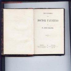 Libros antiguos: LAS ILUSIONES DEL DOCTOR FAUSTINO.JUAN VALERA-TOMO II.1879. Lote 5691223