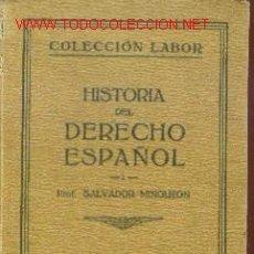 Alte Bücher - HISTORIA DEL DERECHO ESPAÑOL. Tomo I (Barcelona, 1927) - 23405855